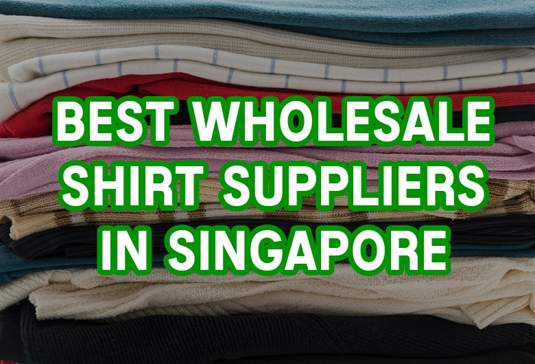 Wholesale Shirt Suppliers Singapore
